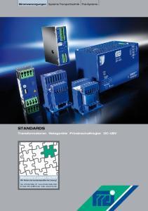 STANDARDS. Transformatoren Netzgeräte Primärschaltregler DC-USV. Standard passt nicht? Wir finden die kundenspezifische Lösung!
