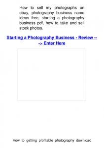 Starting a Photography Business - Review -- -> Enter Here