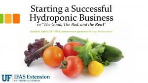 Starting a Successful Hydroponic Business or The Good, The Bad, and the Real
