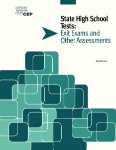 State High School Tests: Exit Exams and Other Assessments. December 2010