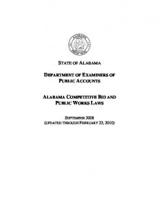 STATE OF ALABAMA DEPARTMENT OF EXAMINERS OF PUBLIC ACCOUNTS ALABAMA COMPETITIVE BID AND PUBLIC WORKS LAWS