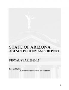 STATE OF ARIZONA AGENCY PERFORMANCE REPORT FISCAL YEAR Prepared by the State Historic Preservation Office (SHPO)