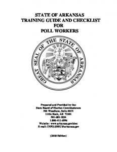 STATE OF ARKANSAS TRAINING GUIDE AND CHECKLIST FOR POLL WORKERS
