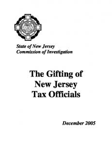 State of New Jersey Commission of Investigation. The Gifting of New Jersey Tax Officials