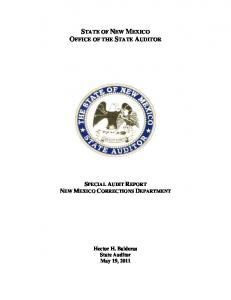 STATE OF NEW MEXICO OFFICE OF THE STATE AUDITOR SPECIAL AUDIT REPORT NEW MEXICO CORRECTIONS DEPARTMENT