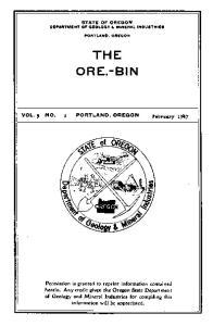 STATE OF OREGON DEPARTMENT OF GEOLO'GY.. MINERAL INDUSTRIES PORTLAND. OREGON THE ORE.-BIN PORTLAND,OREGON