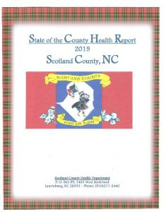 State of the County Health Report. Scotland County, NC