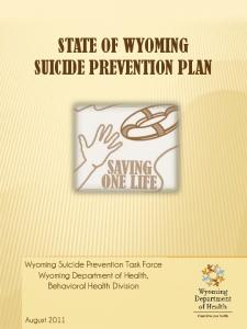 STATE OF WYOMING SUICIDE PREVENTION PLAN