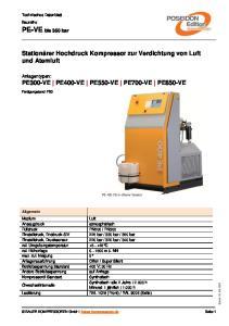 Stationärer Hochdruck Kompressor zur Verdichtung von Luft und Atemluft. Anlagentypen: PE300-VE PE400-VE PE550-VE PE700-VE PE850-VE