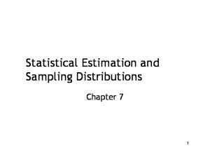 Statistical Estimation and Sampling Distributions. Chapter 7