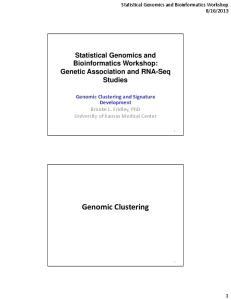 Statistical Genomics and Bioinformatics Workshop. Genetic Association and RNA-Seq Studies