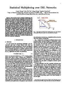 Statistical Multiplexing over DSL Networks