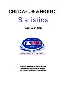 Statistics CHILD ABUSE & NEGLECT. Fiscal Year 2002