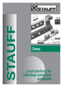 STAUFF. Clamps. Local solutions for individual customers worldwide