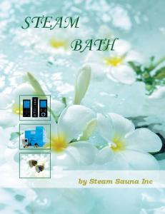 STEAM BATH. by Steam Sauna Inc