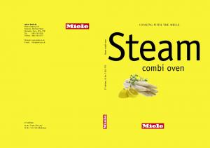 Steam. combi oven. Cooking with the Miele. 2 nd edition, M.-Nr Steam combi oven. 2 nd edition