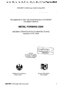 STEEL-GRIPS 2 (2004) Suppl. Metal Forming 2004 PROCEEDINGS OF THE 10TH INTERNATIONAL CONFERENCE ON METAL FORMING METAL FORMING 2004