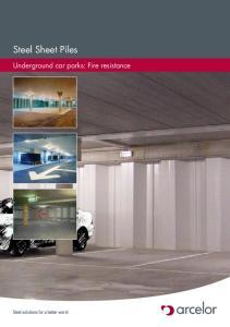 Steel Sheet Piles. Underground car parks: Fire resistance