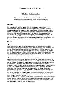 Stefan Heidenreich. Form und Filter - Algorithmen der Bilderverarbeitung und Stilanalyse