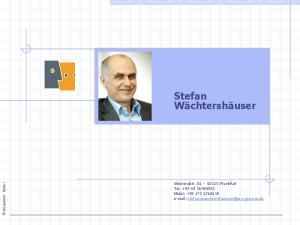 Stefan Wächtershäuser. Westendstr Frankfurt Tel Mobil: