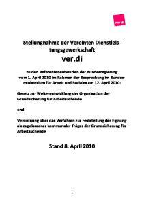 Stellungnahme der Vereinten Dienstleistungsgewerkschaft. ver.di