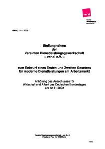 Stellungnahme der Vereinten Dienstleistungsgewerkschaft ver.di e.v