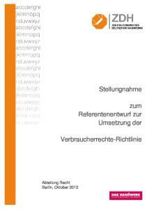 Stellungnahme. zum Referentenentwurf zur Umsetzung der. Verbraucherrechte-Richtlinie