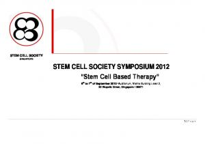 STEM CELL SOCIETY SYMPOSIUM 2012 Stem Cell Based Therapy