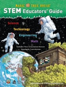 STEM Educators Guide. Science Technology Engineering Math. Includes Next Generation Science Standards Correlations