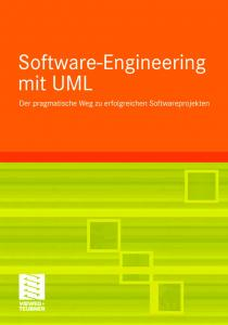 Stephan Kleuker. Grundkurs Software-Engineering mit UML