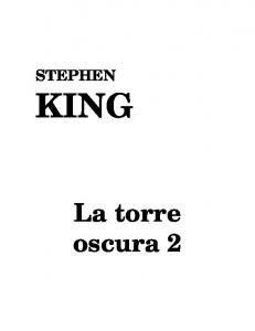 STEPHEN KING. La torre oscura 2