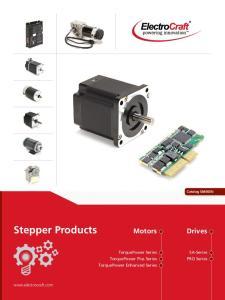Stepper Products. Motors. Drives. TorquePower Series TorquePower Plus Series TorquePower Enhanced Series. SA-Series PRO Series