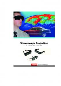 Stereoscopic Projection 3D PROJECTION TECHNOLOGY
