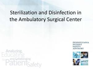 Sterilization and Disinfection in the Ambulatory Surgical Center