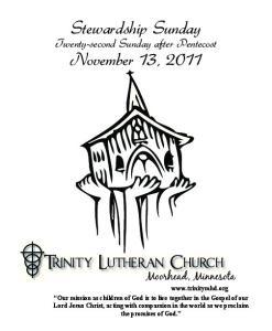 Stewardship Sunday. November 13, Twenty-second Sunday after Pentecost