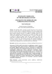 STOCHASTIC MODELLING OF THE REPAIRABLE SYSTEM STOCHASTYCZNE MODELOWANIE NAPRAWIALNEGO SYSTEMU
