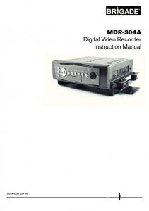 Stock code: 2919A. MDR-304A Digital Video Recorder Instruction Manual