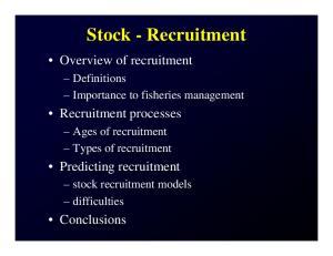 Stock - Recruitment. Overview of recruitment. Recruitment processes. Predicting recruitment. Conclusions