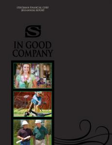 Stockman Financial Corp Annual Report. in good company