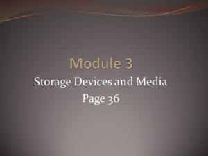 Storage Devices and Media Page 36