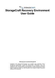 StorageCraft Recovery Environment User Guide Deklaracja praw autorskich StorageCraft