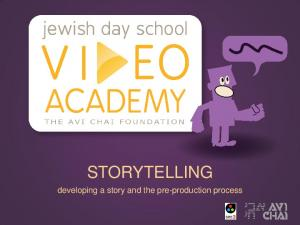 STORYTELLING. developing a story and the pre-production process