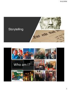 Storytelling. Who am I. Who am I?