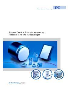 Strahlsteueurung Piezoelektrische Kippspiegel