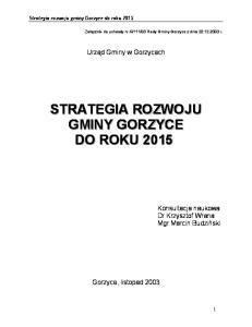 STRATEGIA ROZWOJU GMINY GORZYCE DO ROKU 2015