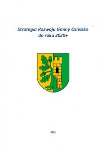 Strategia Rozwoju Gminy Osielsko do roku 2020+