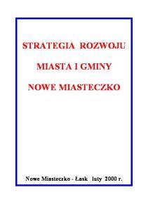 STRATEGIA ROZWOJU MIASTA I GMINY NOWE MIASTECZKO