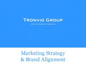 STRATEGIC BRANDING & MARKETING. Marketing Strategy & Brand Alignment