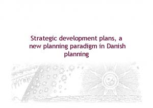 Strategic development plans, a new planning paradigm in Danish planning