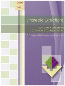 Strategic Directions. San José Evergreen Community College District. Presented to SJECCD Board of Trustees, April 12, 2011